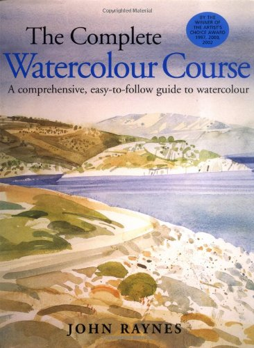 9781843400080: The Complete Watercolour Course: A Comprehensive, Easy-to-follow Guide to Watercolor