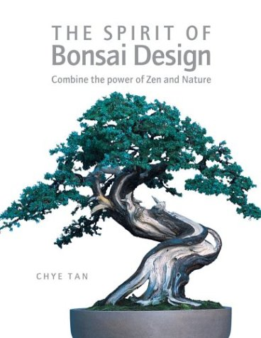 9781843400219: The Spirit of Bonsai Design: Combine the Power of Zen and Nature