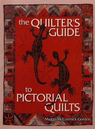 9781843400417: The Quilter's Guide to Pictorial Quilts