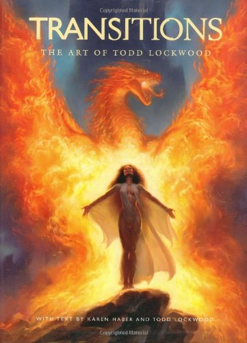 9781843400721: The Art of Todd Lockwood: Transitions