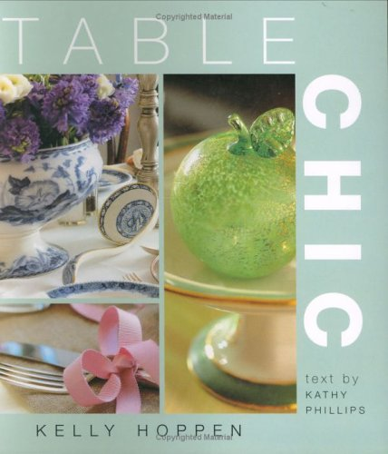 Table Chic: Hoppen, Kelly, Phillips, Kathy