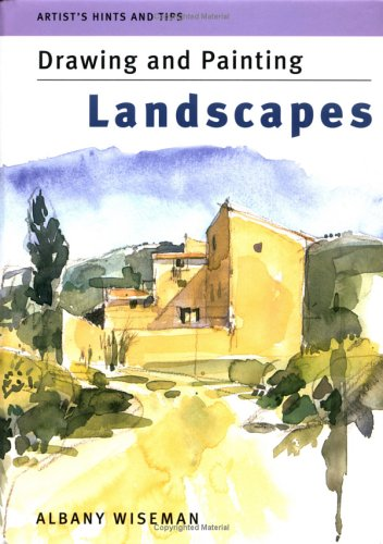 Artist's Hints and Tips: Drawing and Painting Landscapes (Artist's Hints & Tips): ...
