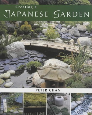 Creating a Japanese Garden (1843401355) by Peter Chan