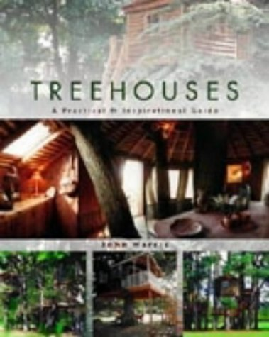 9781843401377: Treehouses: A Practical and Inspirational Guide