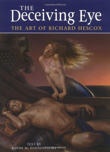 THE DECEIVING EYE: Hescox, Richard.