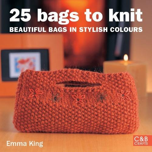 9781843402213: 25 Bags to Knit: Beautiful Bags in Stylish Colours