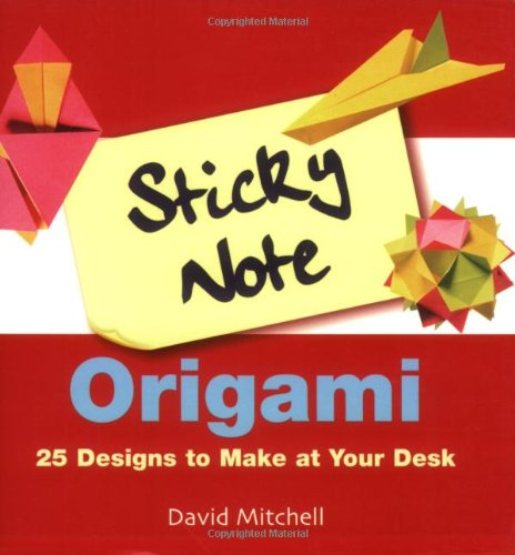 9781843402275: Sticky Note Origami: 25 Designs to Make at Your Desk