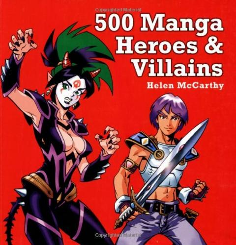 9781843402343: 500 Manga Heroes and Villains