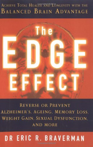 9781843402497: The Edge Effect: Achieve Total Health and Longevity with the Balanced Brain Advantage