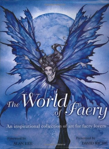 9781843402824: The World of Faery: An Inspirational Collection of Art for Faery Lovers
