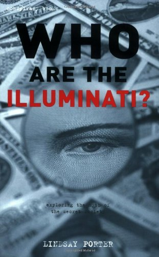 WHO ARE THE ILLUMINATI ?: PORTER, Lindsay