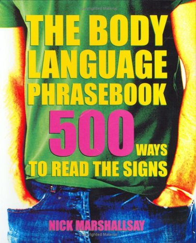 9781843403043: The Body Language Phrasebook: 500 Ways to Read the Signs