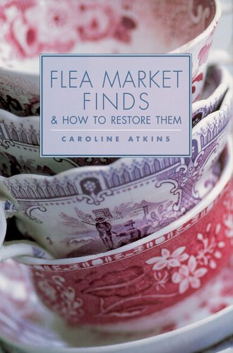 9781843403289: Flea Market Finds & How to Restore Them