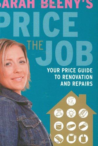 9781843403609: Sarah Beeny's Price the Job