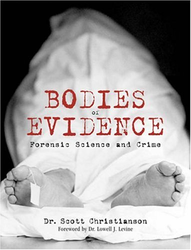 9781843403715: Bodies of Evidence: Forensic Science and Crime