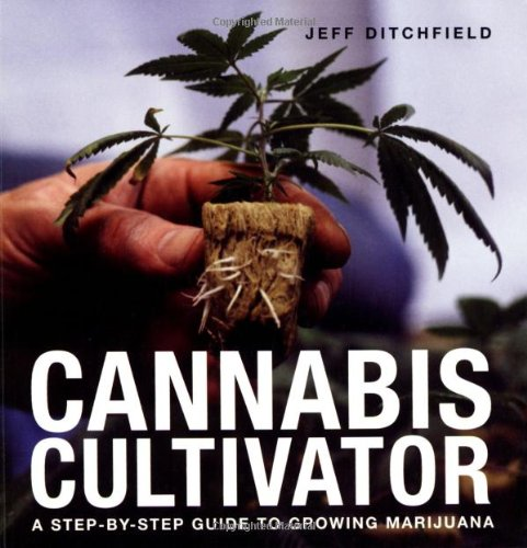 9781843403807: Cannabis Cultivator: A Step-by-step Guide to Growing Marijuana