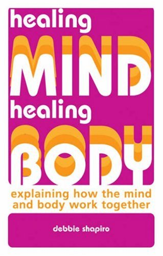 9781843404071: Healing Mind, Healing Body: Explaining How the Mind and Body Work Together