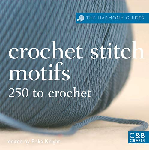 9781843404262: The Harmony Guides: Crochet Stitch Motifs: 250 to Crochet