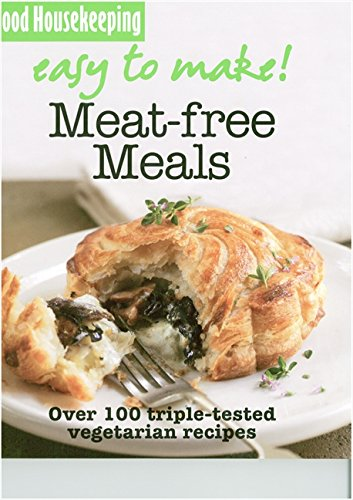 9781843404989: Meat-free Meals: Over 100 Triple-Tested Recipes (Easy to Make!)
