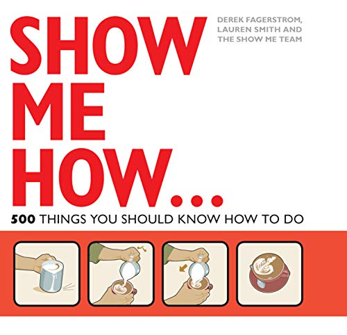 9781843405207: Show Me How: 500 Things You Should Know