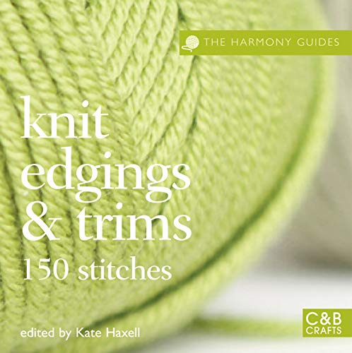 9781843405245: The Harmony Guides: Knit Edgings & Trims