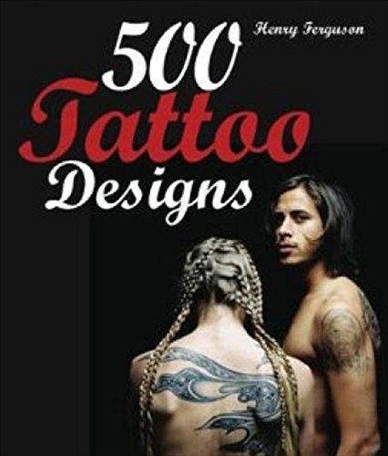 500 Tattoo Designs: Ferguson, Henry