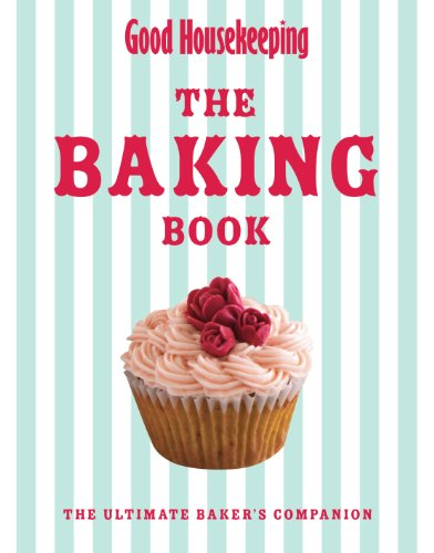 9781843406365: Good Housekeeping Baking Bible: The Ultimate Baker's Companion. by Good Housekeeping Institute
