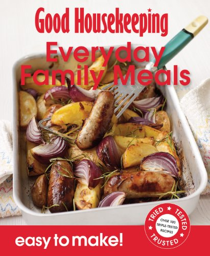 Good Housekeeping Easy to Make! Everyday Family Meals (Paperback): Good Housekeeping Institute