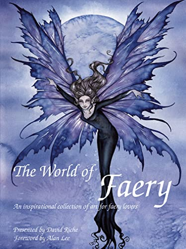 9781843406662: The World of Faery: An Inspirational Collection of Art for Faery Lovers