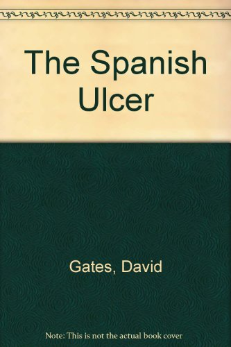 9781843410089: The Spanish Ulcer