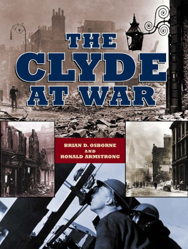 9781843410188: The Clyde at War