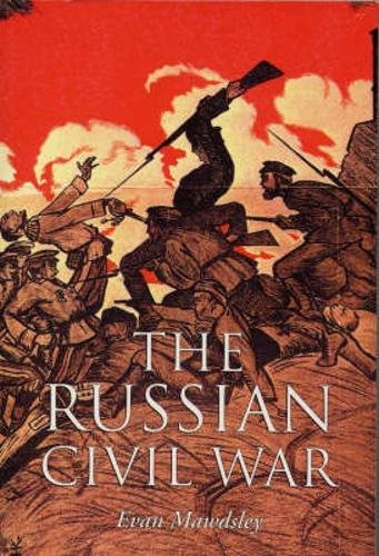 9781843410249: The Russian Civil War