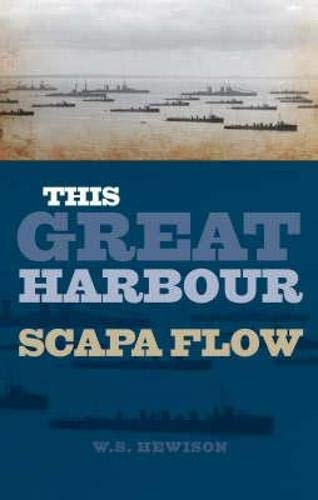 9781843410263: This Great Harbour: Scapa Flow