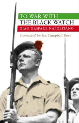 9781843410324: To War with the Black Watch