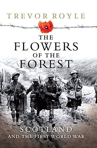 9781843410409: Flowers of the Forest: Scotland and the First World War