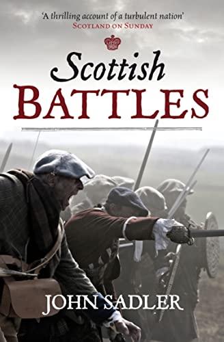 9781843410478: Scottish Battles