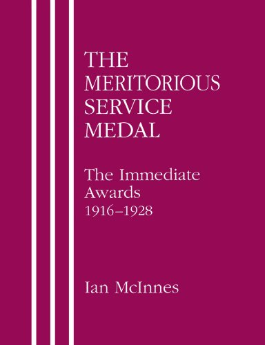 9781843420187: The Meritorious Service Medal: The Immediate Awards 1916-1928