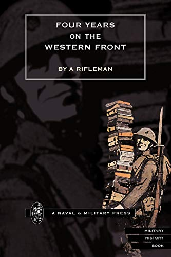 Four Years on the Western Front: Rifleman