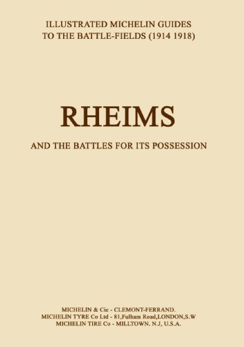 9781843420675: Rheims and the Battles for Its Possessionan (Illustrated Michelin Guide To The Battlefields 1914-1918)