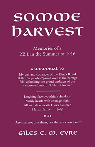 9781843421092: Somme Harvest: Memories of a P.B.I. in the Summer of 1916