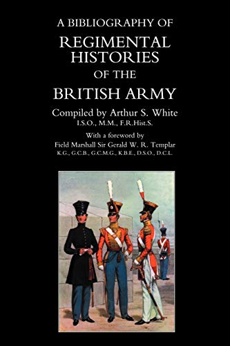 9781843421559: Bibliography Of Regimental Histories Of The British Army.: Bibliography Of Regimental Histories Of The British Army.