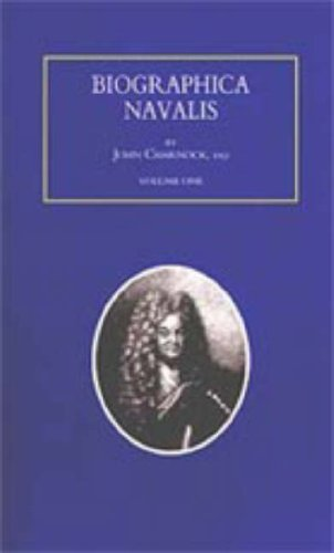Biographia ( Biographica ) Navalis or Impartial Memoirs of the Lives and Characters of Officers of ...