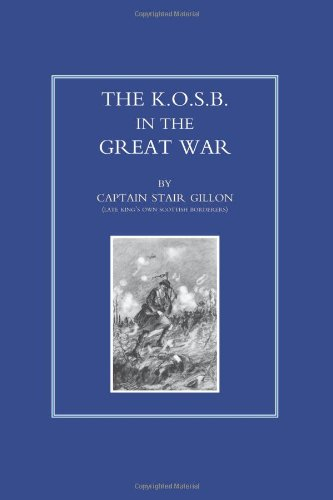 The K.O.S.B.in the Great War: Gillon, Capt Stair