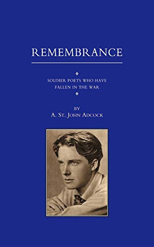9781843422587: Remembrance: Soldier Poets Who Have Fallen in the War