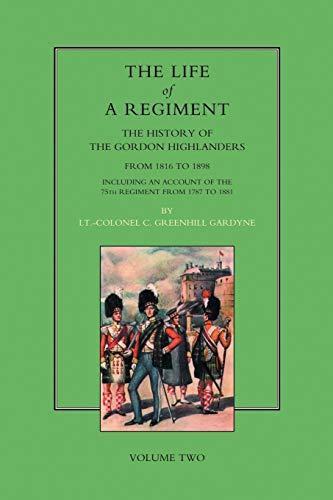 Life of a Regiment: Gardyne, Greenhill; Douglas, David