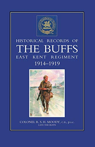 HISTORICAL RECORDS OF THE BUFFS (EAST KENT: R S H