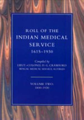 Roll of the Indian Medical Service 1615-1930: D.G. Crawford