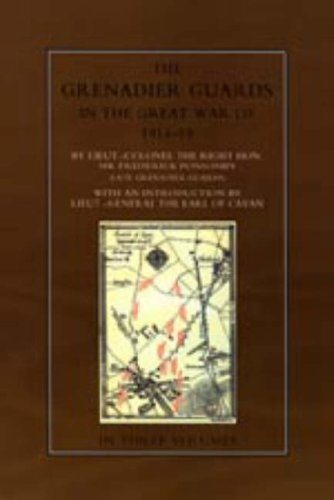 The Grenadier Guards in the Great War 1914-1918 (Paperback): Sir Frederick Ponsonby