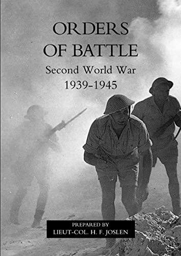 Orders of Battle: Second World War 1939-45: H.F. Joslen
