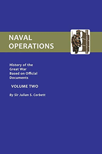9781843424901: Official History Of The War. Naval Operations - Volume II: Official History Of The War. Naval Operations - Volume Ii